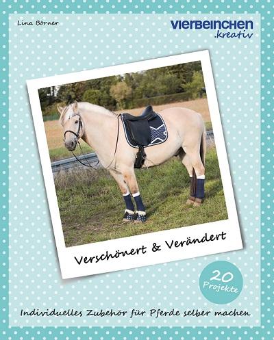 Buchcover Verschönert und Verändert: Norweger mit selbstgemachten Pferdesachen