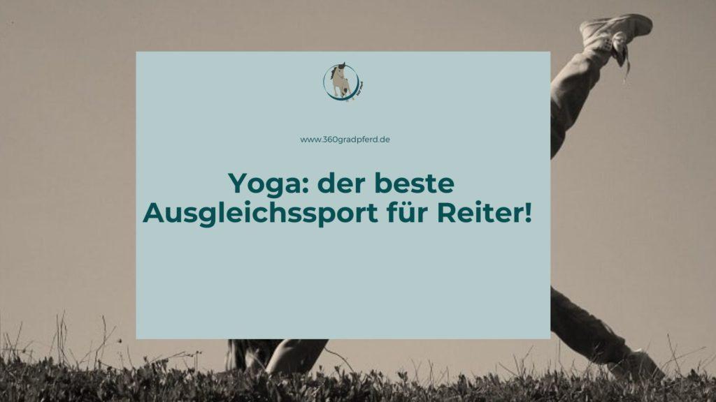 Yoga als Ausgleichssport für Reiter