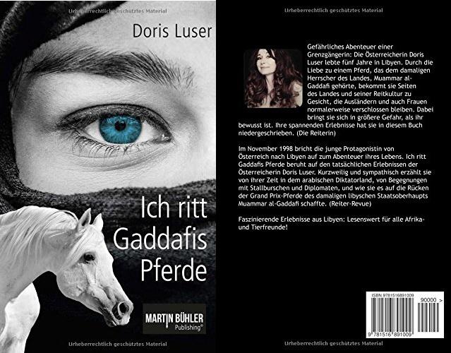 Coverfoto vom Buch Ich ritt Gaddafis Pferde von Doris Luser
