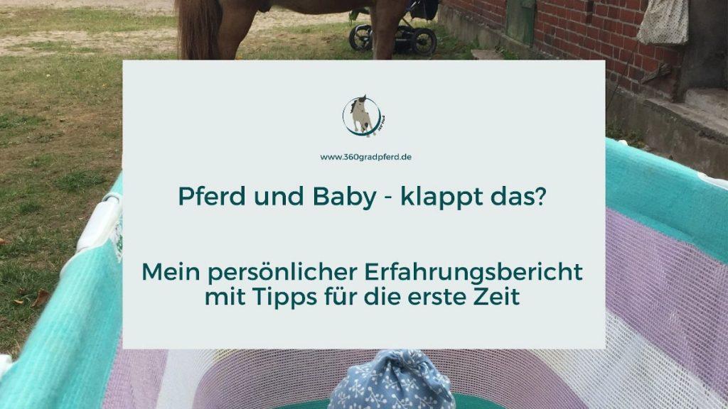 Tipps für die erste Zeit mit Baby und Pferd