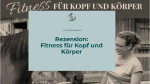 Rezension Fitness für Kopf und Körper