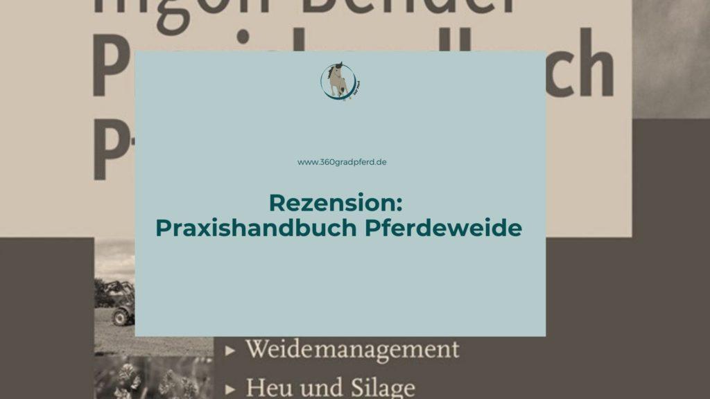 Rezension Praxishandbuch Pferdeweide