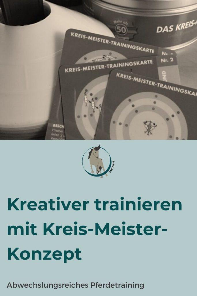 Mit dem Kreis-Meister-Konzept kannst du dein Pferd kreativer und effektiver trainieren