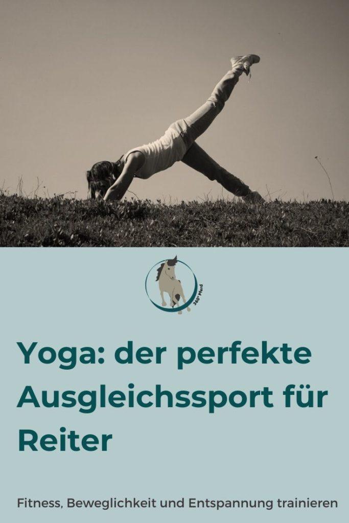 Yoga trainiert Fitness, Beweglichkeit und Entspannung und ist deswegen perfekt geeignet als Ausgleichssport zum Reiten