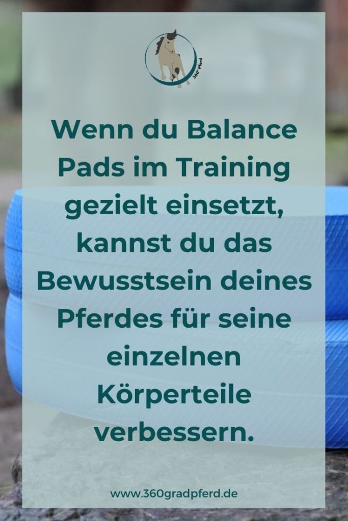Wenn du Balance Pads im Training gezielt einsetzt, kannst du das Bewusstsein deines Pferdes für einzelne Teile seines Körpers verbessern